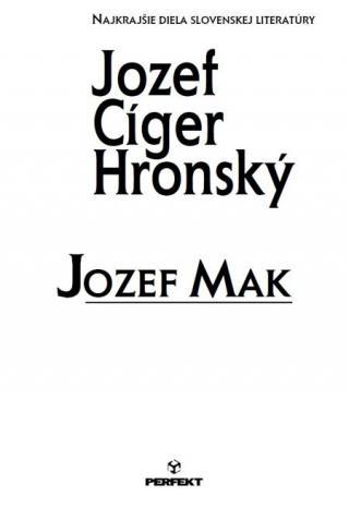 Jozef Mak - Cíger-Hronský Jozef [E-kniha]